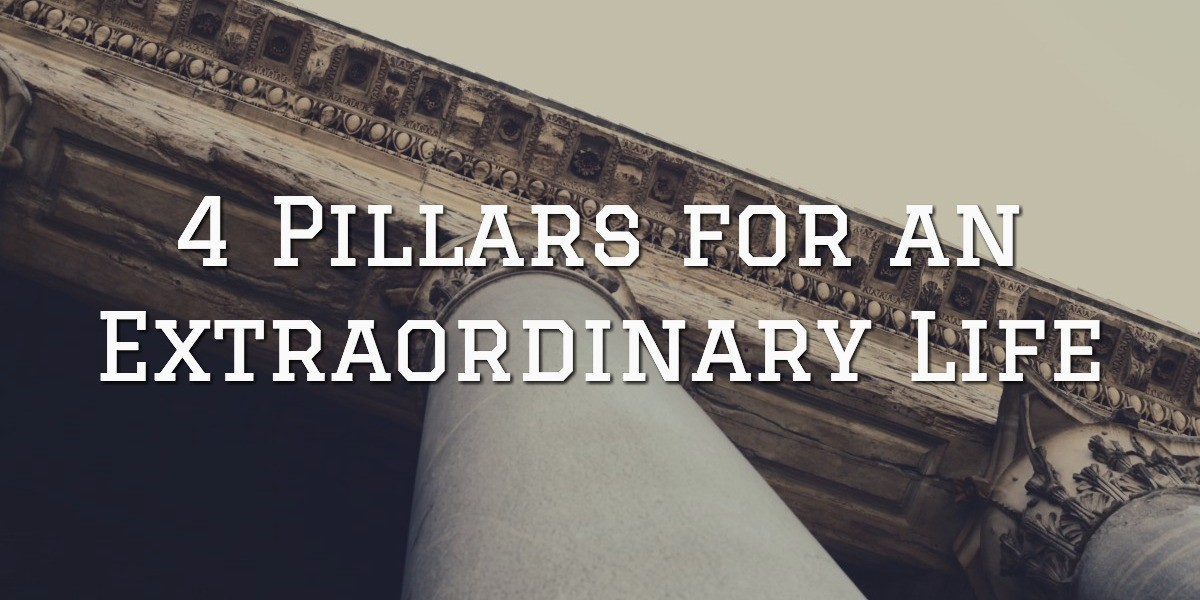pillars of extraordinary life